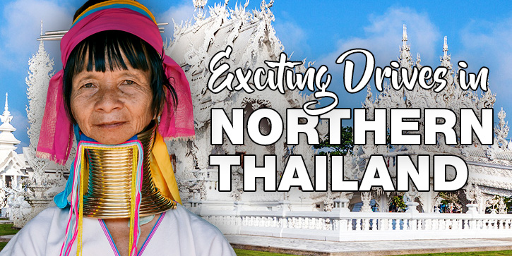 Exciting Drives In Northern Thailand