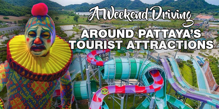 A Weekend Driving Around Pattaya's Tourist Attractions